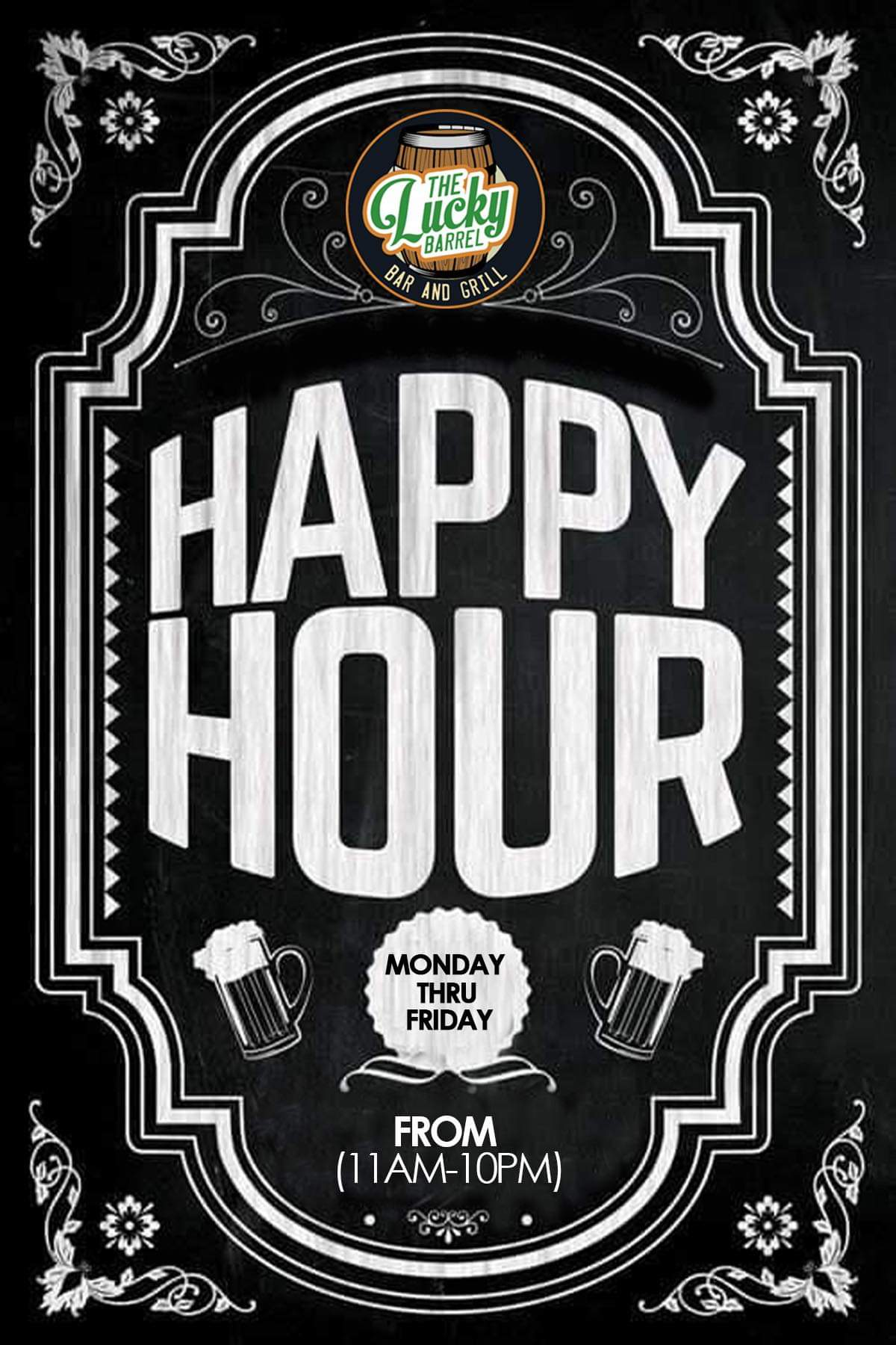 Happy Hour Monday-Friday 11AM-10PM